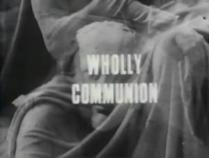 Wholly Communion title card
